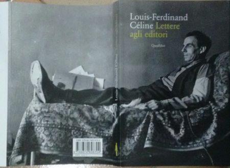 LOUIS-FERDINAND CÉLINE – LETTERE AGLI EDITORI