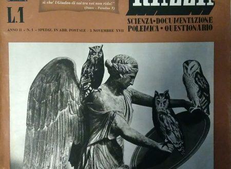 LA DIFESA DELLA RAZZA. ANNO II N. 1 5 NOVEMBRE XVII SCIENZA – DOCUMENTAZIONE – POLEMICA – QUESTIONARIO