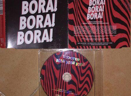 SCOOTER – BORA! BORA! BORA! (CDS 2 TR)