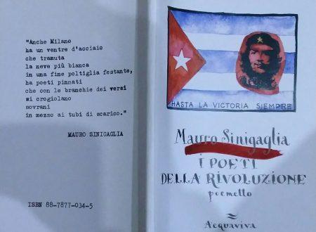 MAURO SINIGAGLIA – I POETI DELLA RIVOLUZIONE