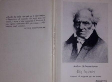 ARTHUR SCHOPENHAUER – EIS EAUTON. APPUNTI DI SAGGEZZA PER ME STESSO
