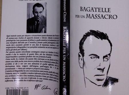 LOUIS-FERDINAND CÉLINE – BAGATELLE PER UN MASSACRO