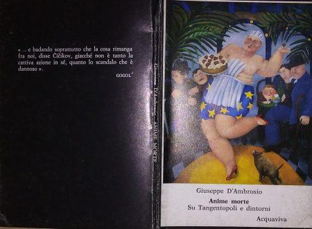 GIUSEPPE D'AMBROSIO ANGELILLO – ANIME MORTE. SU TANGENTOPOLI E DINTORNI