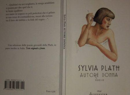 SYLVIA PLATH – AUTORE DONNA