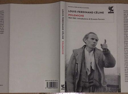 LOUIS-FERDINAND CÉLINE – POLEMICHE (1947-1961)