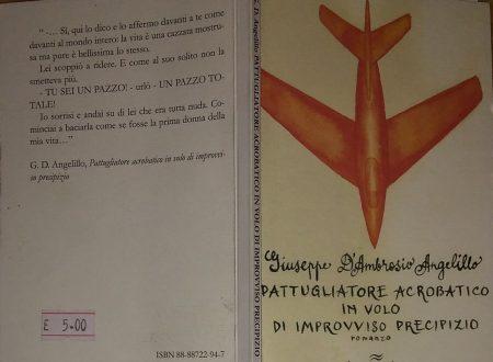 GIUSEPPE D'AMBROSIO ANGELILLO – PATTUGLIATORE ACROBATICO IN VOLO DI IMPROVVISO PRECIPIZIO