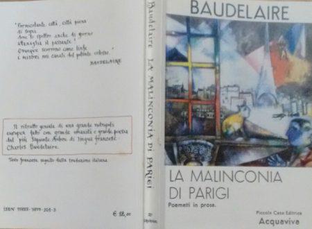 CHARLES BAUDELAIRE – LA MALINCONIA DI PARIGI. POEMETTI IN PROSA