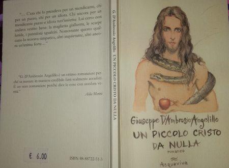 GIUSEPPE D'AMBROSIO ANGELILLO – UN PICCOLO CRISTO DA NULLA
