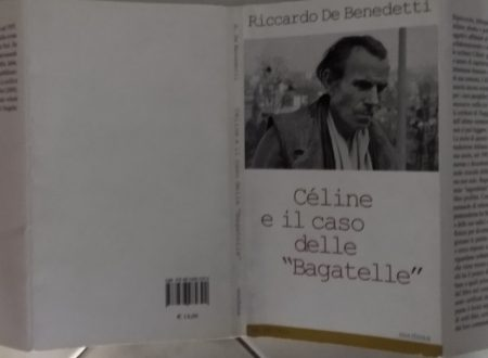"""RICCARDO DE BENEDETTI – CÉLINE E IL CASO DELLE """"BAGATELLE"""""""