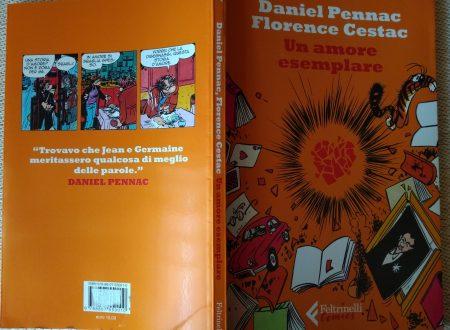 DANIEL PENNAC E FLORENCE CESTAC – UN AMORE ESEMPLARE